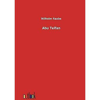 Abu Telfan by Raabe & Wilhelm