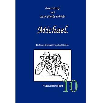 Michael. by MettkeSchrder & Karin