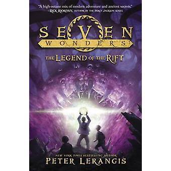 Seven Wonders Book 5 - The Legend of the Rift by Peter Lerangis - Tors