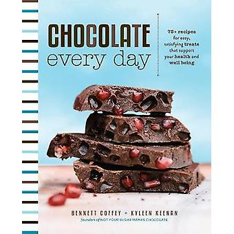 Chocolate Every Day - 85+ Plant-Based Recipes for Cacao Treats that Su