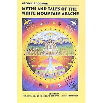 Myths and Tales of the White Mountain Apache by Grenville Goodwin - 9