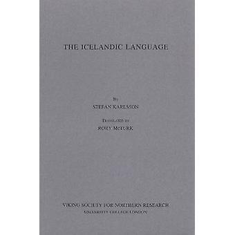 The Icelandic Language by Stefan Karlsson - Rory McTurk - 97809035216