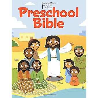 Frolic Preschool Bible by Lucy Bell - 9781506420776 Book