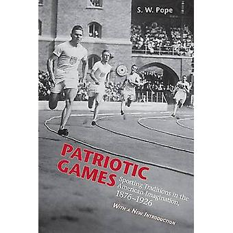Patriotic Games - Sporting Tradition in the American Imagination - 187