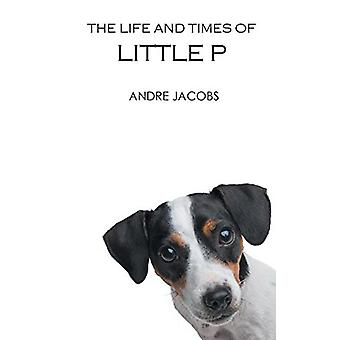 The Life And Times Of Little P by The Life And Times Of Little P - 97