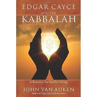 Edgar Cayce y la Cábala: Un recurso para la vida emotiva