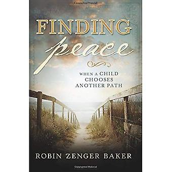 Finding Peace: When a Child Chooses Another Path