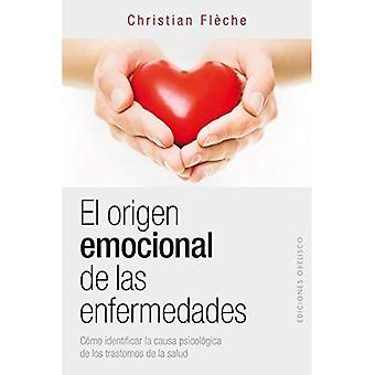 Origenes Emocional de Las Enfermedades, El