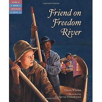 Vriend op Freedom River (verhalen van jonge Amerikanen)