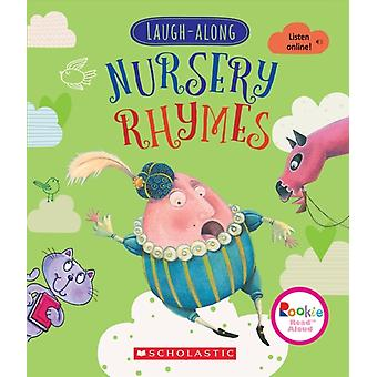 LaughAlong Nursery Rhymes par Illustrated by Rob Hefferan et Illustrated by Michael Reid and Illustrated by Carolina Faraias