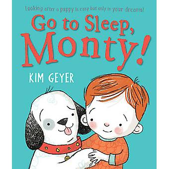 Go to Sleep Monty by Geyer & Kim