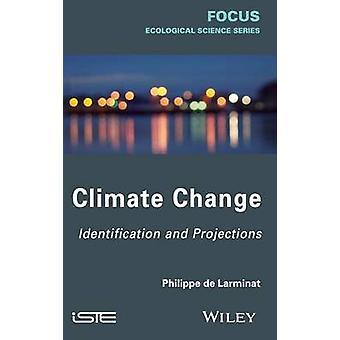 Klimatförändringsidentifiering och prognoser av De Larminat & Philippe
