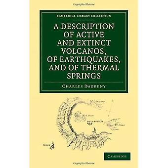 Opis aktywnych i wygasłych wulkanów, trzęsień ziemi i źródeł termalnych