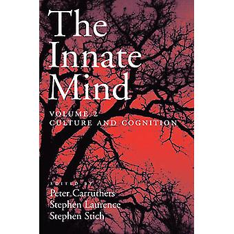 The Innate Mind Volume 2 Culture and Cognition by Carruthers & Peter