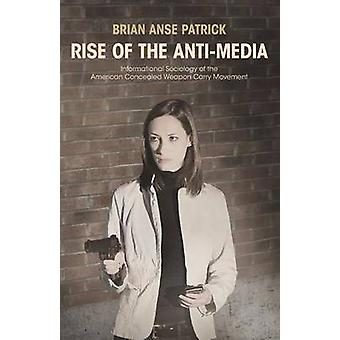 Rise of the AntiMedia by Anse Patrick & Brian