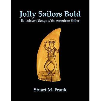 Jolly Sailors Bold by Frank & Stuart M