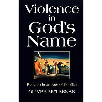 Violence in Gods Name by McTernan & Oliver