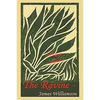 The Ravine by Williamson & James