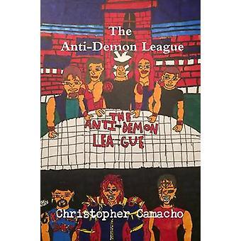 The AntiDemon League door Christopher Camacho