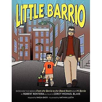 Little Barrio by Renteria & Robert