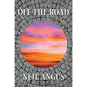 Van de weg door Angus & Neil