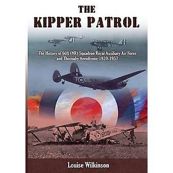 The Kipper Patrol by Wilkinson & Louise