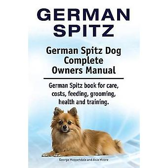 German Spitz. German Spitz Dog Complete Owners Manual. German Spitz book for care costs feeding grooming health and training. by Hoppendale & George