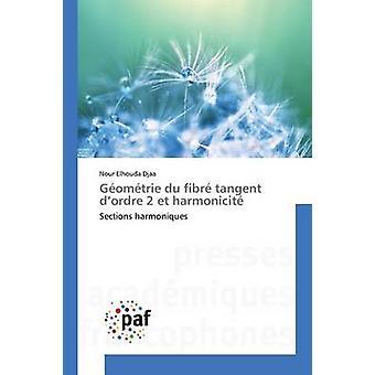 Gomtrie du fibr tangent dordre 2 et harmonicit by Djaa Nour Elhouda