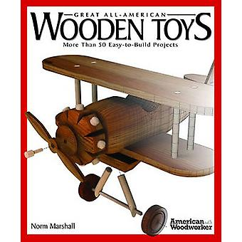 Great Book of Wooden Toys by Norm Marshall