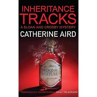 Inheritance Tracks by Catherine Aird - 9780749024260 Book