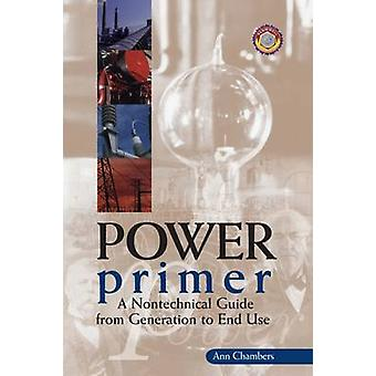 Power Primer - A Nontechnical Guide by Ann Chambers - 9780878147564 Bo