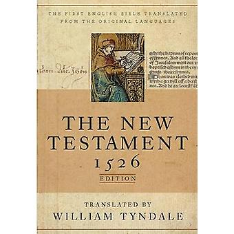 Tyndale New Testament-OE-1526 by William Tyndale - 9781598562910 Book