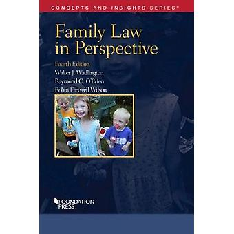 Family Law in Perspective by Walter Wadlington - 9781628101997 Book