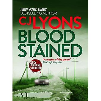 Blood Stained by CJ Lyons - 9781788632621 Book