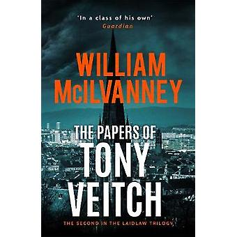 The Papers of Tony Veitch by William McIlvanney - 9781838851095 Book