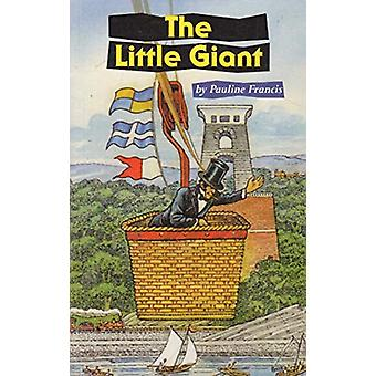 The Little Giant by Pauline Francis - 9781871173703 Book