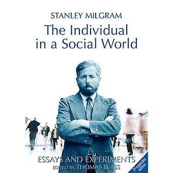 The Individual in a Social World - Essays and Experiments (3rd Revised
