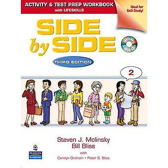 Side by Side 2 Activity Test Prep Workbook wAnswer Key and MCs di Steven J Molinsky & Bill Bliss