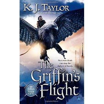 The Griffin's Flight by K J Taylor - 9780441019977 Book