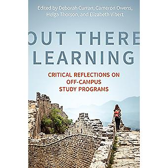 Out There Learning - Critical Reflections on Off-Campus Study Programs