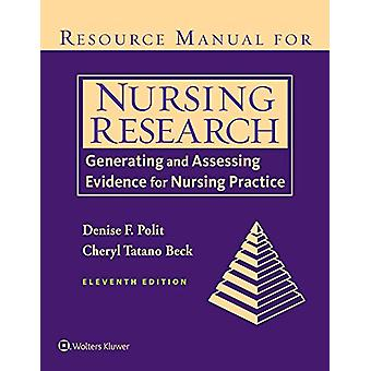 Resource Manual for Nursing Research - Generating and Assessing Eviden