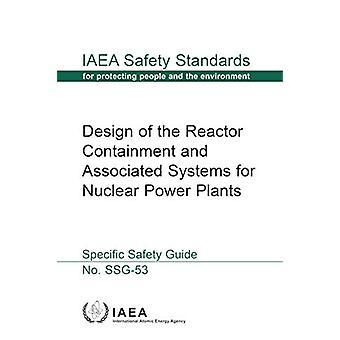 Conception du confinement du réacteur et des systèmes associés pour le nucléaire