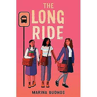 The Long Ride by Marina Budhos - 9780553534221 Book