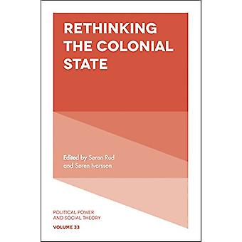 Rethinking the Colonial State by Dr Soren Rud - 9781838679255 Book