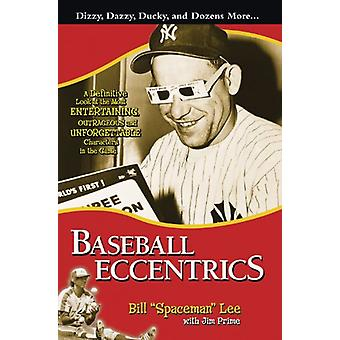 Baseball Eccentrics - A Definitive Look at the Most Entertaining - Out