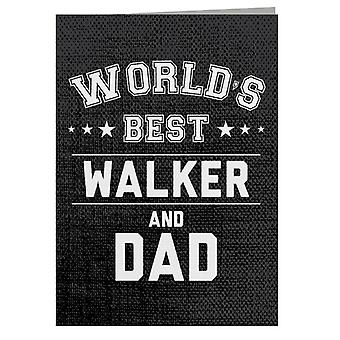 Worlds Best Walker And Dad Greeting Card