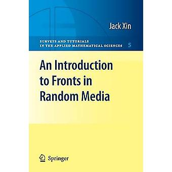 An Introduction to Fronts in Random Media by Jack Xin - 9780387876825