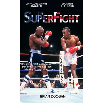 The SuperFight by Doogan & Brian