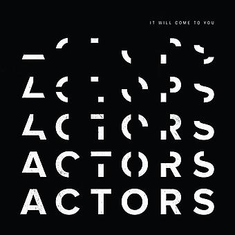Actors - It Will Come To You [Vinyl] USA import