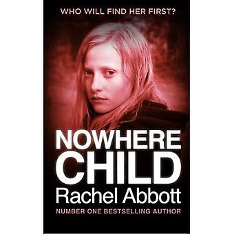 Nowhere Child: Lyhyt romaani